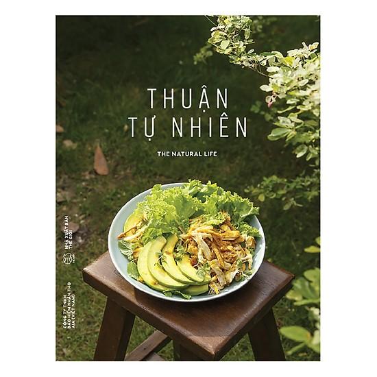 Thuận tự nhiên - Sách hay món ngon mỗi ngày