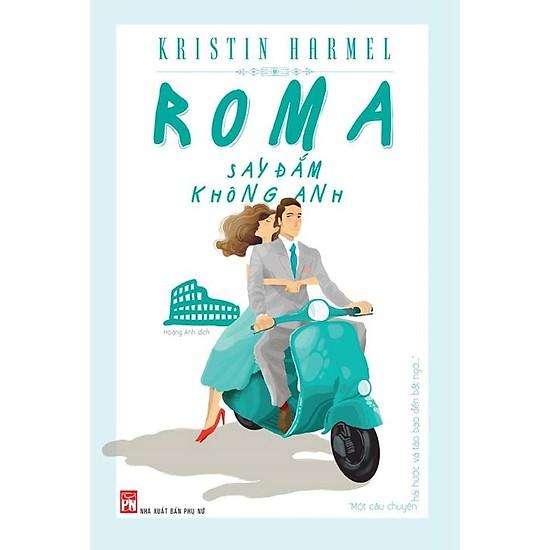 Mua sách tặng bạn gái - Roma say đắm không anh