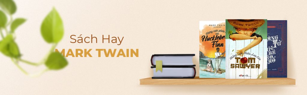 List sách hay nên đọc của Mark Twain