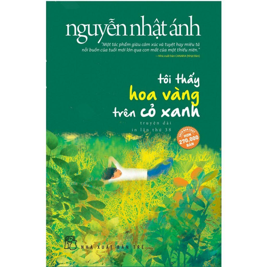 Sách hay Nguyễn Nhật Ánh - Tôi thấy hoa vàng trên cỏ xanh