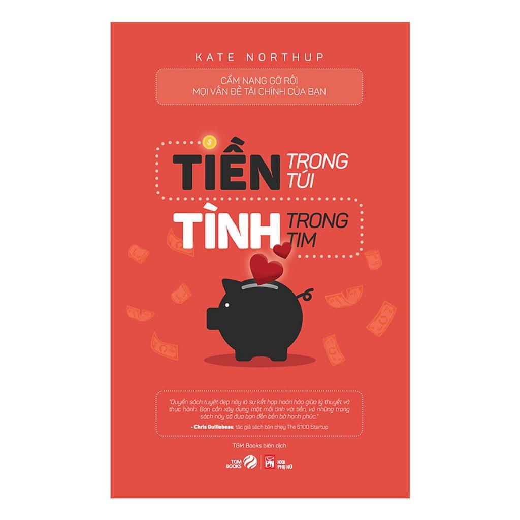 Tiền trong túi Tình trong tim - Top sách hay tài chính