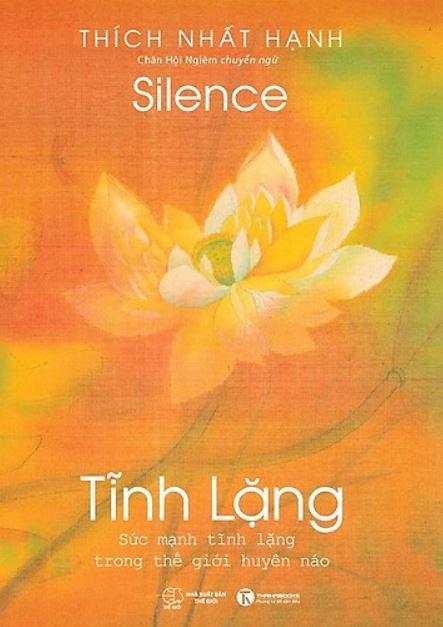 Top sách hay của thiền sư Thích Nhất Hạnh - Tĩnh Lặng