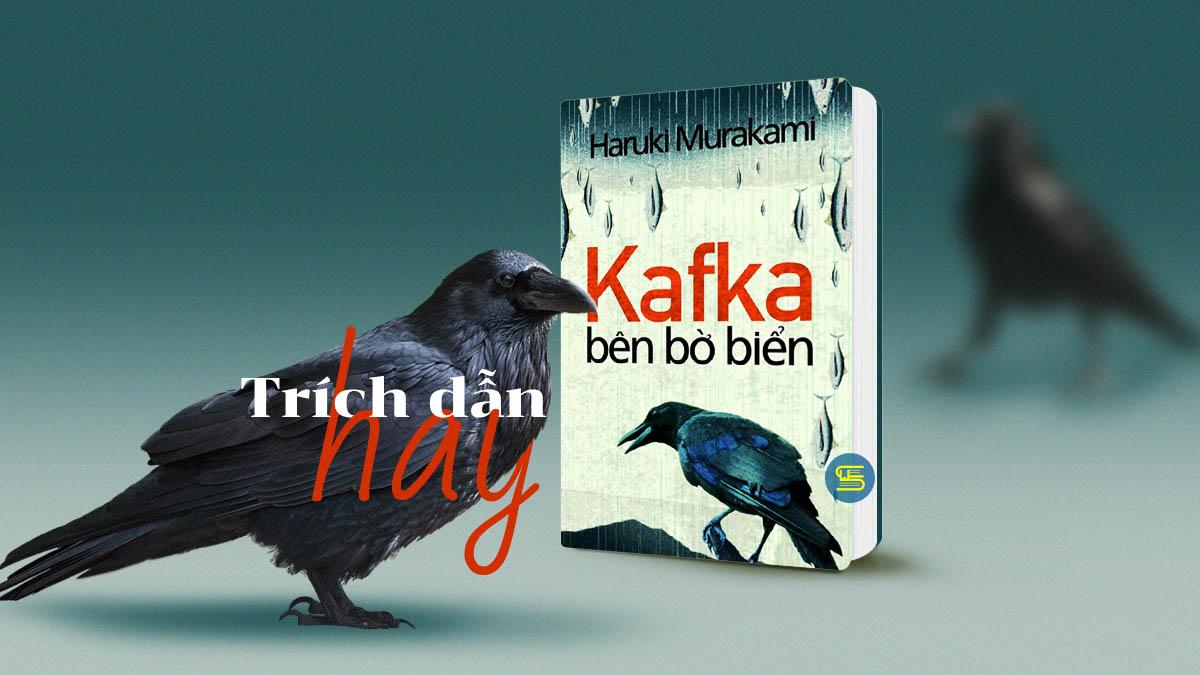Review Kafka bên bờ biển - trích dẫn và câu nói hay