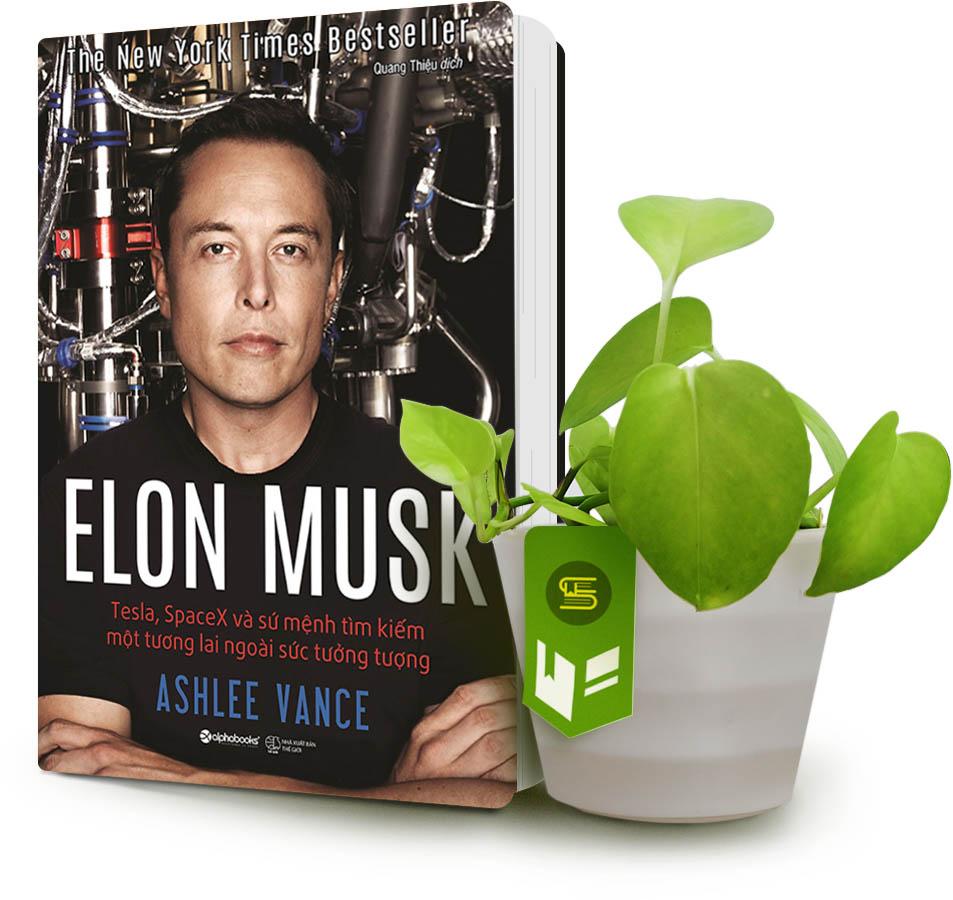 Review Elon Musk: Tesla, Spacex Và Sứ Mệnh Tìm Kiếm Một Tương Lai Ngoài Sức Tưởng Tượng