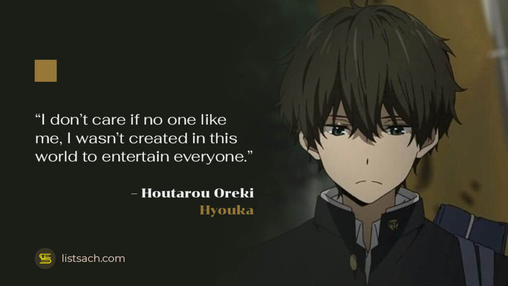 Houtarou Oreki Quote from Anime Hyouka