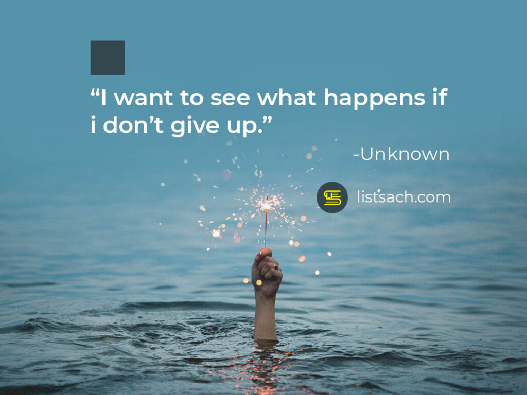 Never give ups - Best quotes of all time