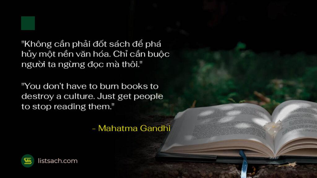 Những câu nói hay về đọc sách - Mahatma Gandhi