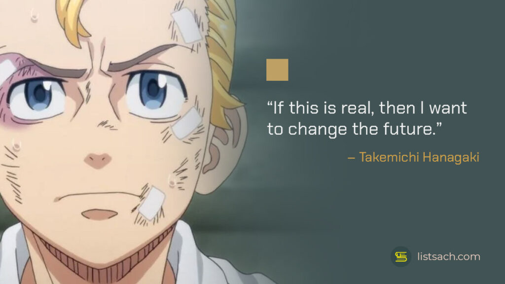 Best anime quotes from Tokyo Revengers - ListSach