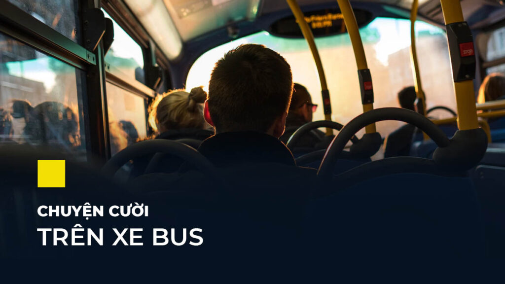 Chuyện ngắn trên xe bus hay và ý nghĩa