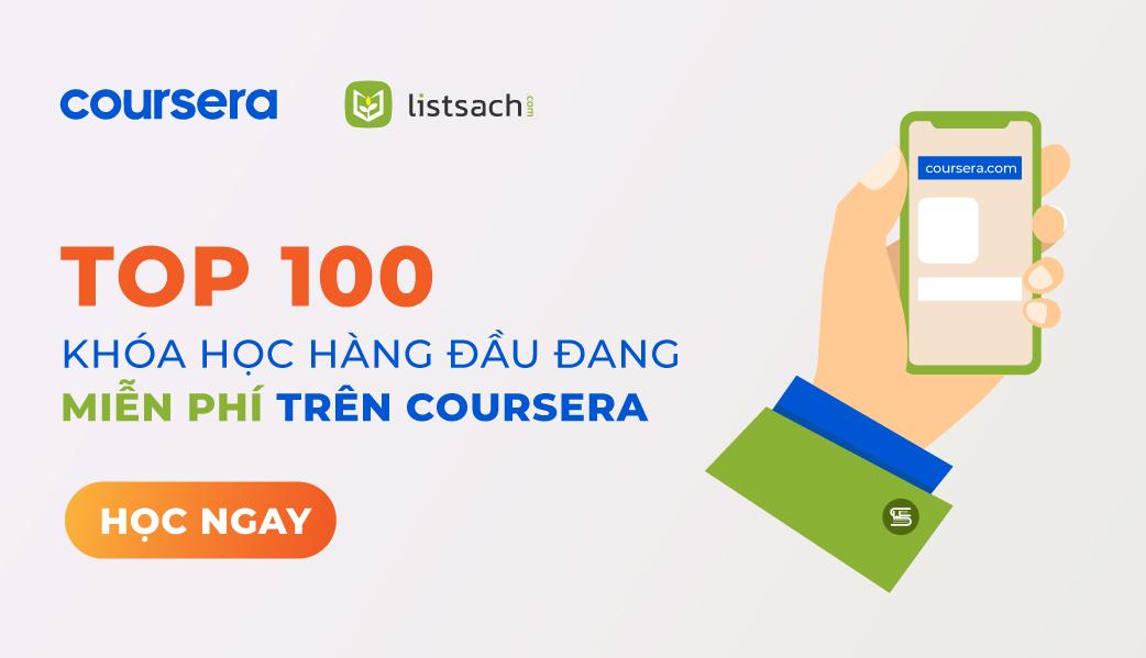 Top 100 khóa học online trên Coursera - Chia sẻ bởi List Sách