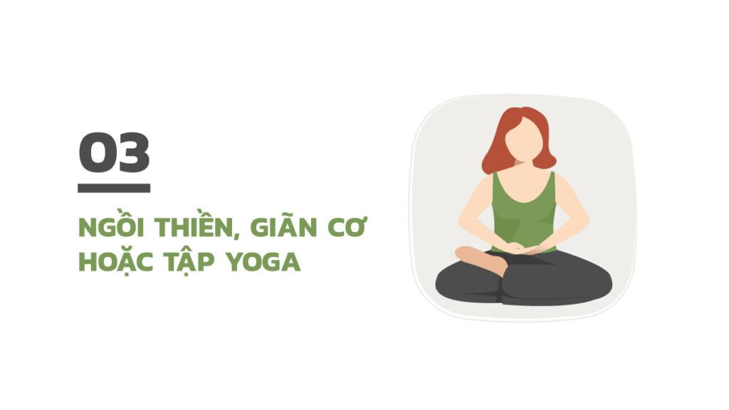 Để ngủ ngon hãy tập yoga, ngồi thiền hoặc giãn cơ
