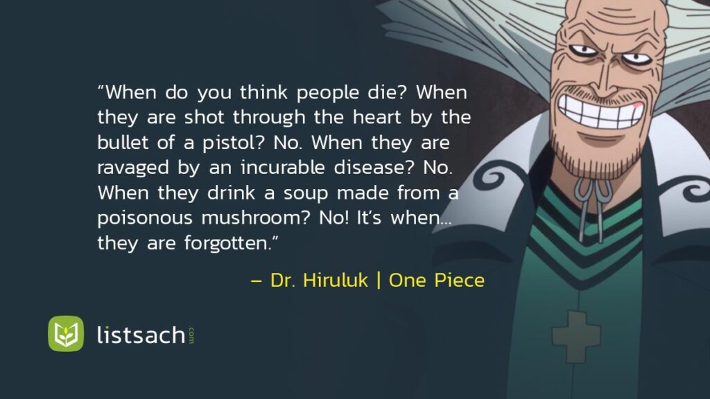 Dr. Hiruluk - One Piece Anime Quotes