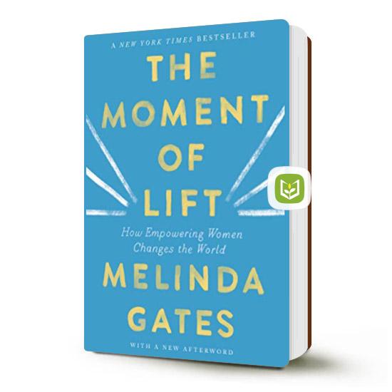 The moment of Lift - Bill Gates giới thiệu sách hay nên đọc
